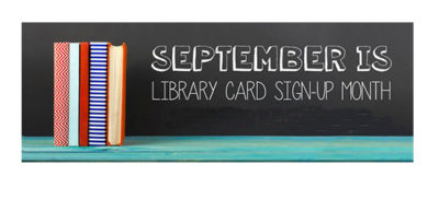 september-is-library-card-month-1